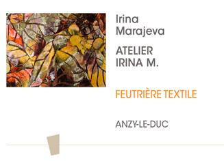 Irina Marajeva - Atelier Irina M - Feutrière Textile - Anzy-le-Duc